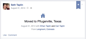 My husband's Facebook status declaring we'd moved.